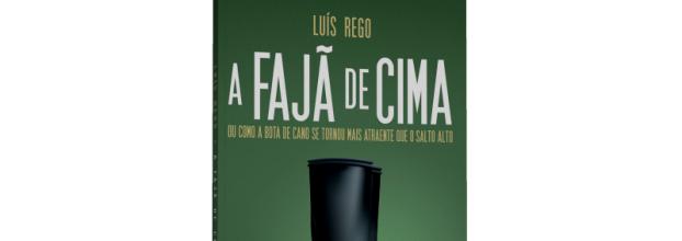Apresentação do livro 'A Fajã de Cima, ou como a bota de cano se tornou mais atraente que o salto alto', de Luís Rego