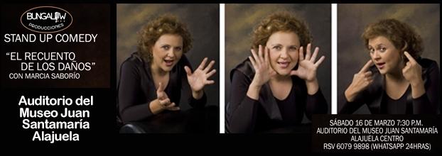 El recuento de los daños. Marcia Saborío. Stand up comedy