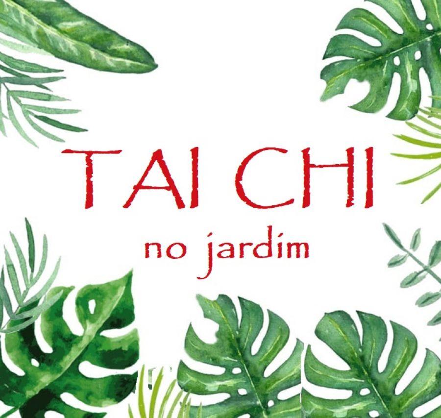 Aulas Regulares TAI CHI no Jardim