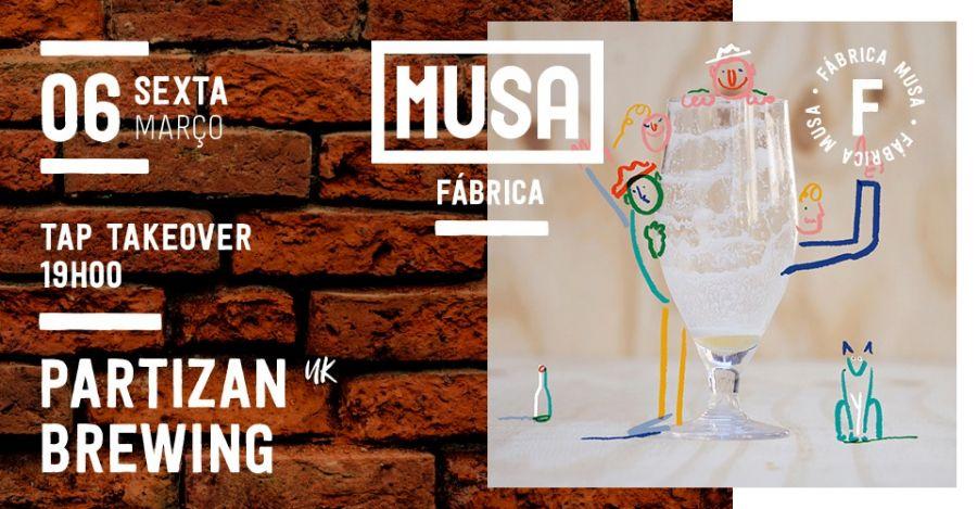 1º Tap Take Over na Fábrica Musa c/ Partizan Brewing