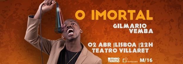 Gilmario Vemba | O Imortal