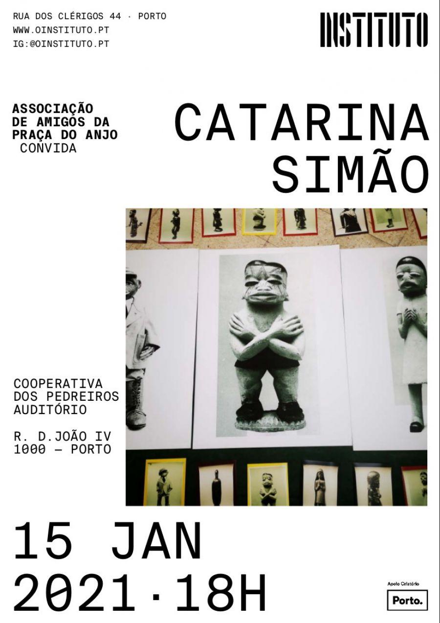 Associação de Amigos da praça do Anjo Convida Catarina Simão