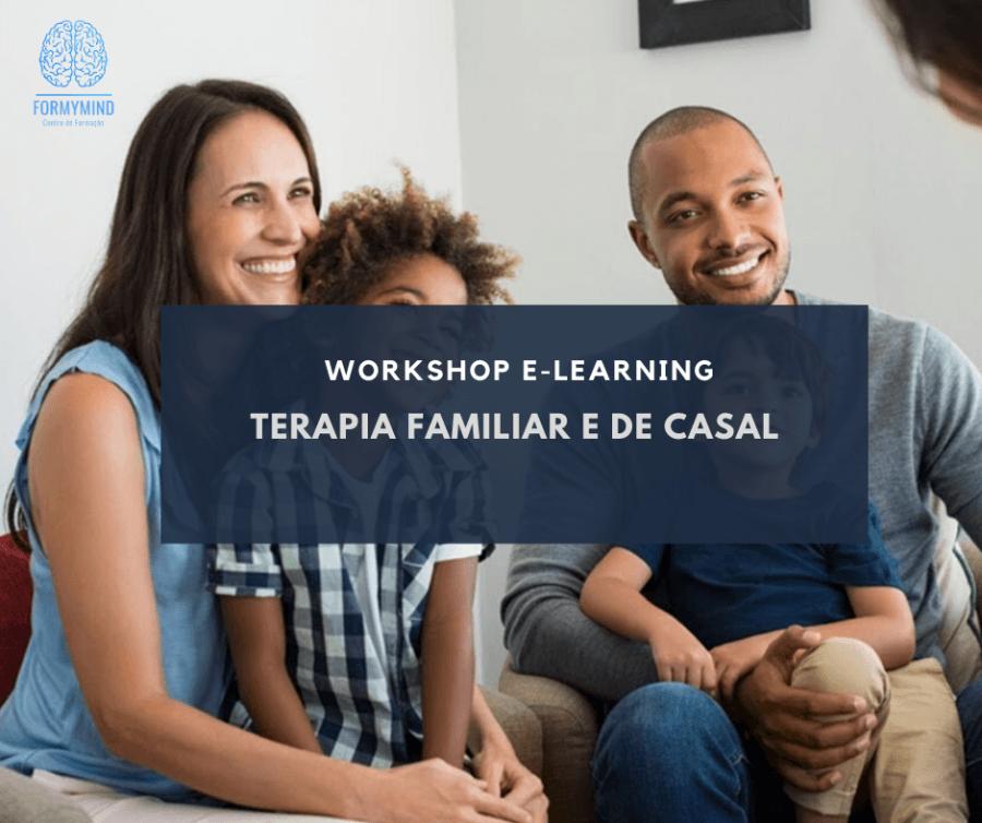 Workshop 'Terapia Familiar e de Casal' (Live Streaming) (10h)
