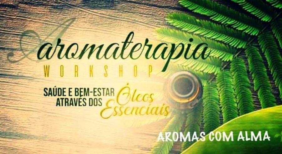Workshop Aromaterapia na sua Saúde e Bem-Estar