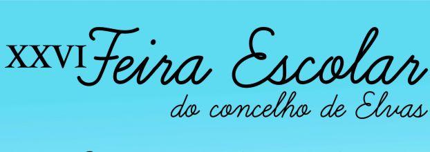 XXVI Feira Escolar de Elvas