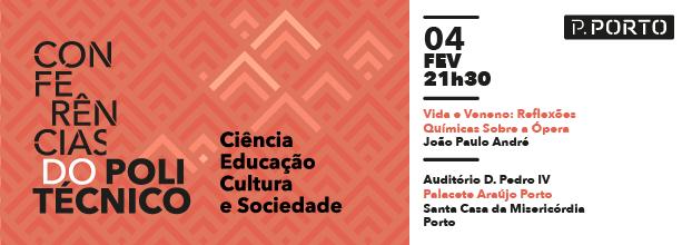 Conferências do Politécnico: Ciência, Educação, Cultura e Sociedade