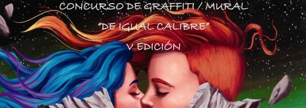 V Concurso de Graffiti/Mural de Igual Calibre