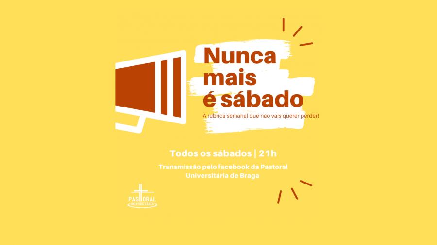 Nunca mais é sábado (com o Presidente da AAUM Rui Oliveira)