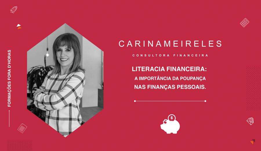 Literacia Financeira: A importância da poupança nas finanças pessoais.