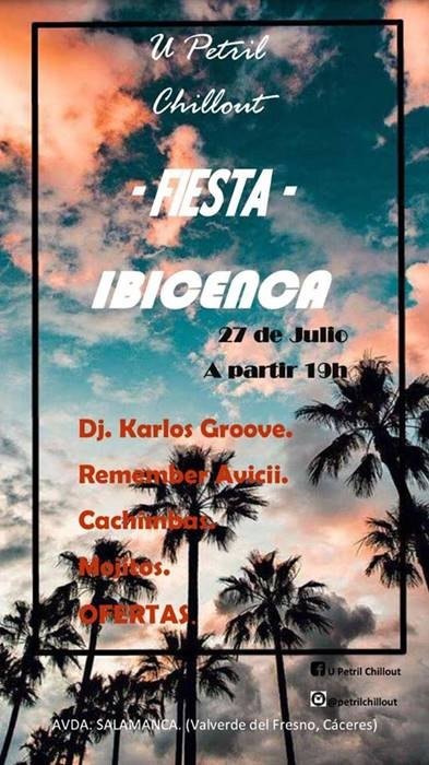 FIESTA IBICENCA || Valverde del Fresno