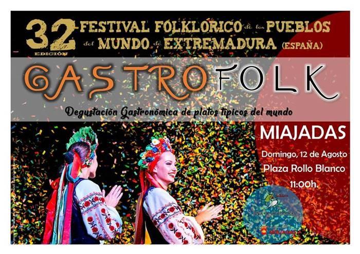 GASTROFOLK || Festival Folklórico de los Pueblos de Extremadura || MIAJADAS