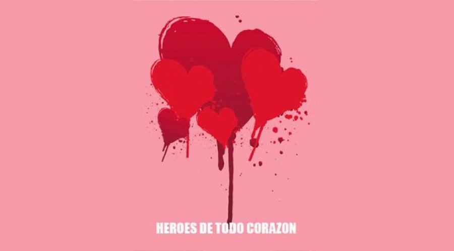 HÉROES DE TODO CORAZÓN