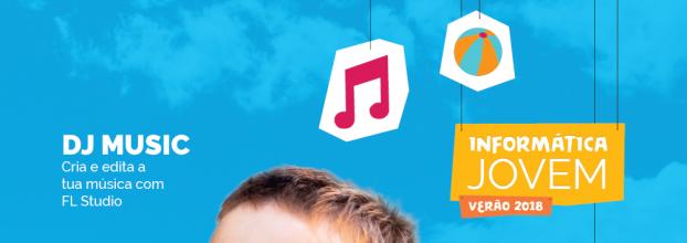Informática Jovem - DJ Music: Cria e edita a tua música com FL Studio