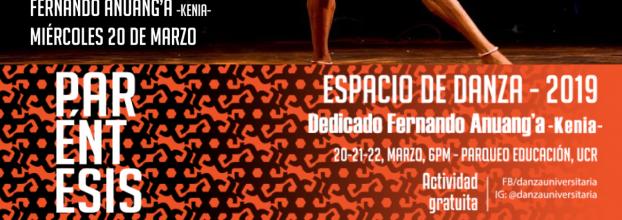 Paréntesis, espacio de danza 2019. Fernando Anuang'a