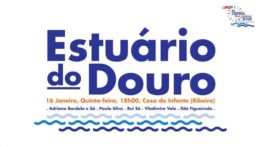Sessão Pública sobre Estuário do Douro
