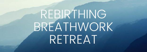 Retiro de Rebirthing Breathwork