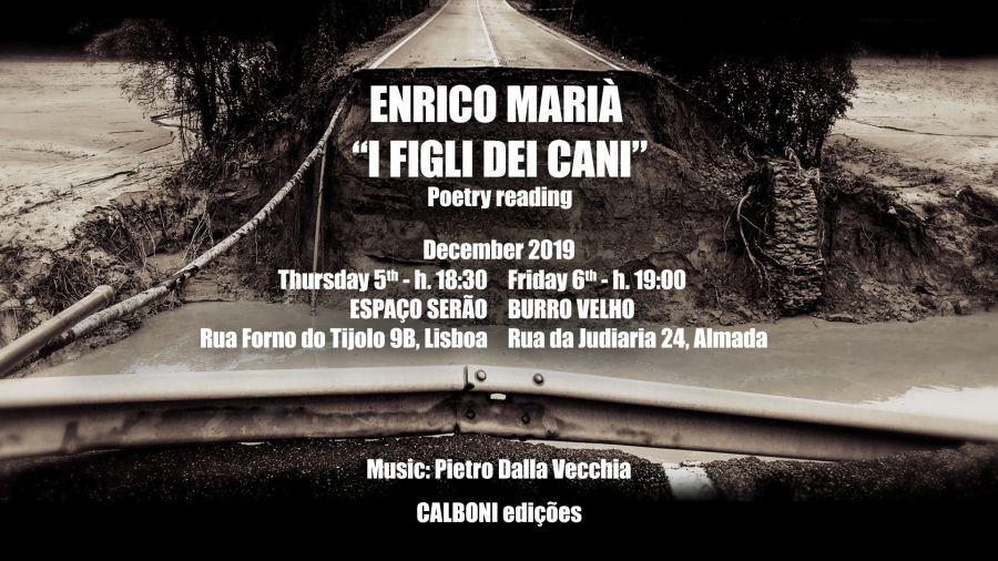 """Enrico Marià, """"I figli dei cani"""", poetry reading"""