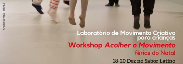 Workshop Acolher o Movimento- Laboratório de Movimento Criativo para crianças