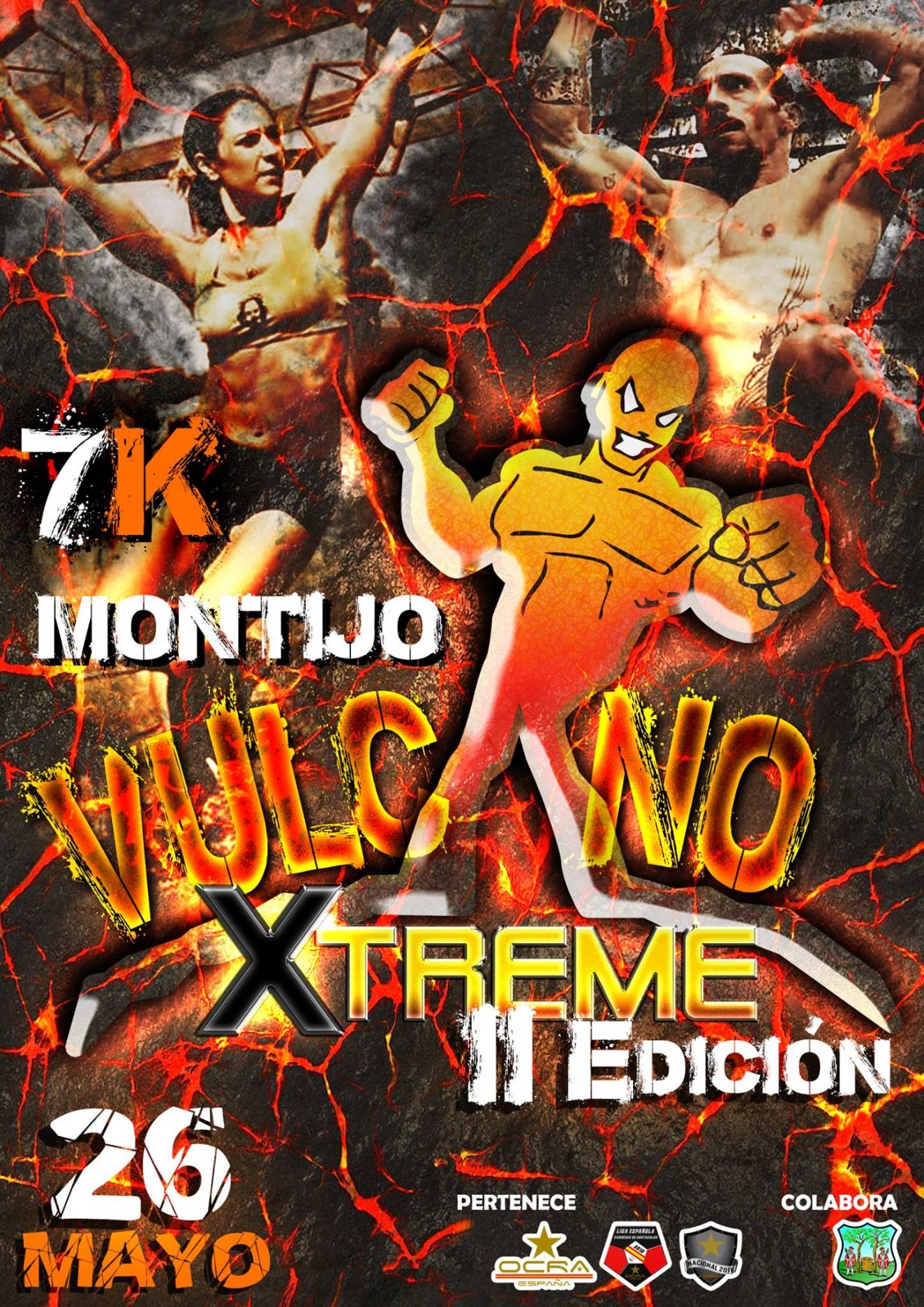 Vulcano Xtreme II Edición Montijo