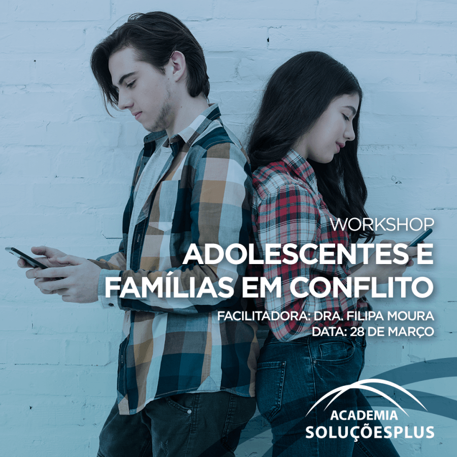 Workshop 'Adolescentes e famílias em conflito'