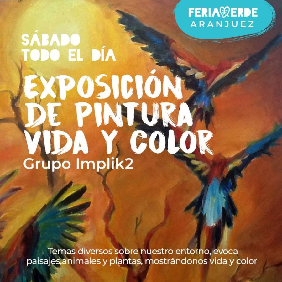Vida y color. Grupo Inplik2. Pintura