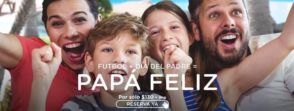 Fútbol + Día del Padre = Papá Feliz