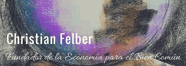 Economía del bien común con Christian Felber