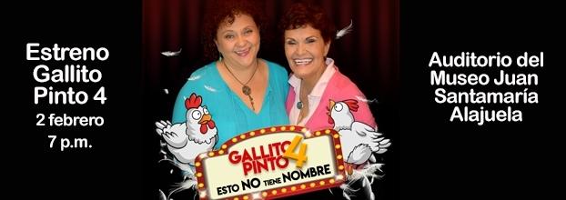 Estreno. Gallito pinto 4. María Torres & Marcia Saborío. Comedia