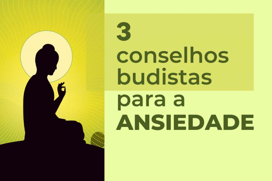 ATIVIDADE GRATUITA: 3 Conselhos para a Ansiedade