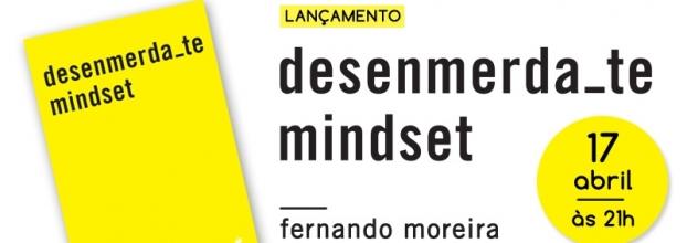 Lançamento livro - Desenmerda-te Mindset