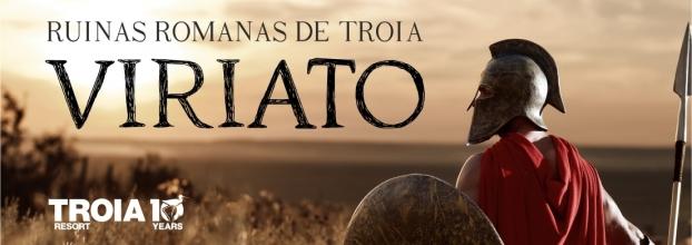 Viriato - Bienal de Teatro nas Ruínas Romanas de Troia