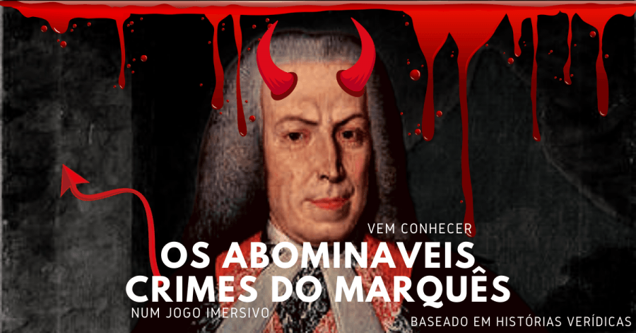 Os Crimes do Marquês - Escape Game ao Ar Livre