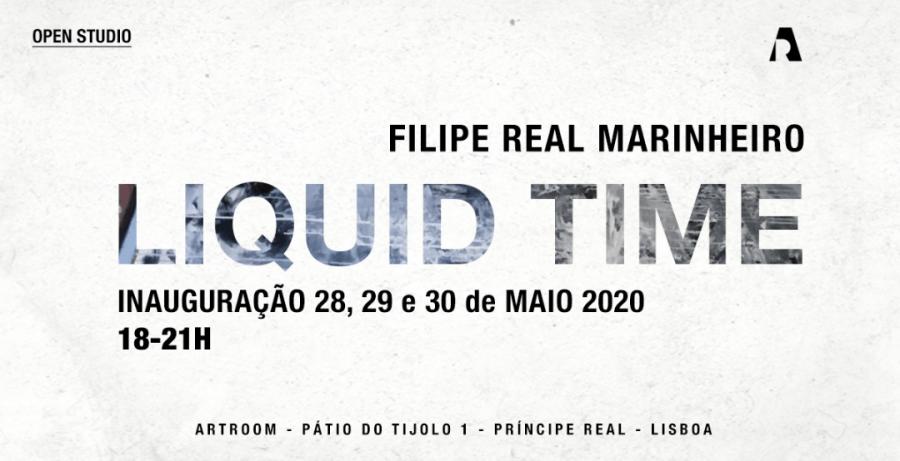 LIQUID TIME - Filipe Real Marinheiro l ARTROOM