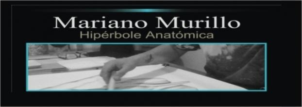 Inauguración. Hipérbole anatómica. Mariano Murillo. Dibujo
