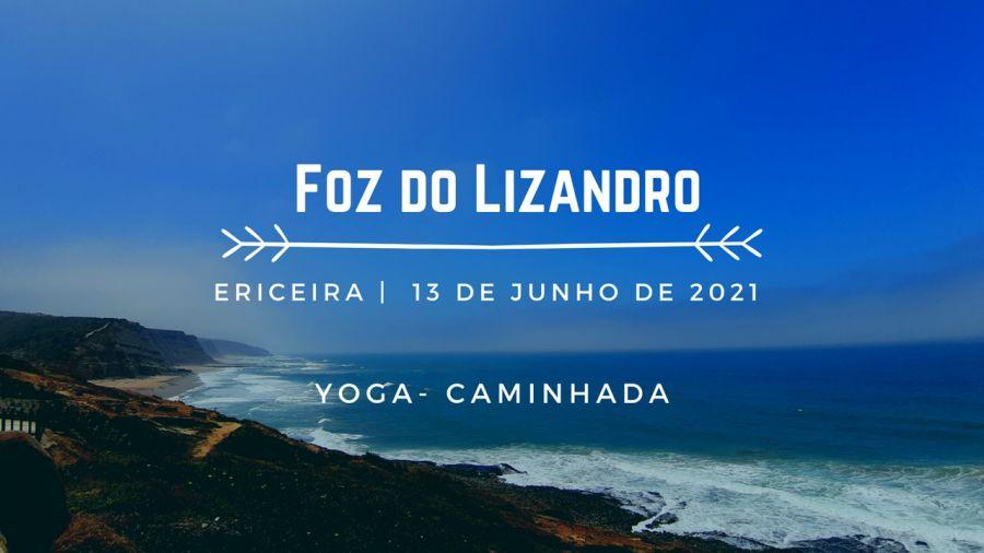 Yoga e Caminhada - Foz do Lizandro (Ericeira)