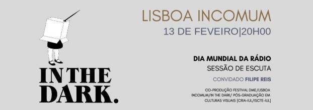 In The Dark Lisboa - Dia Mundial da Rádio