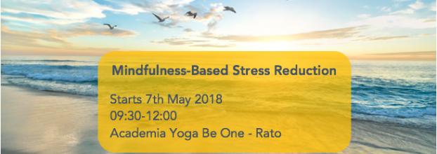Mindfulness - MBSR 8 Week Programme