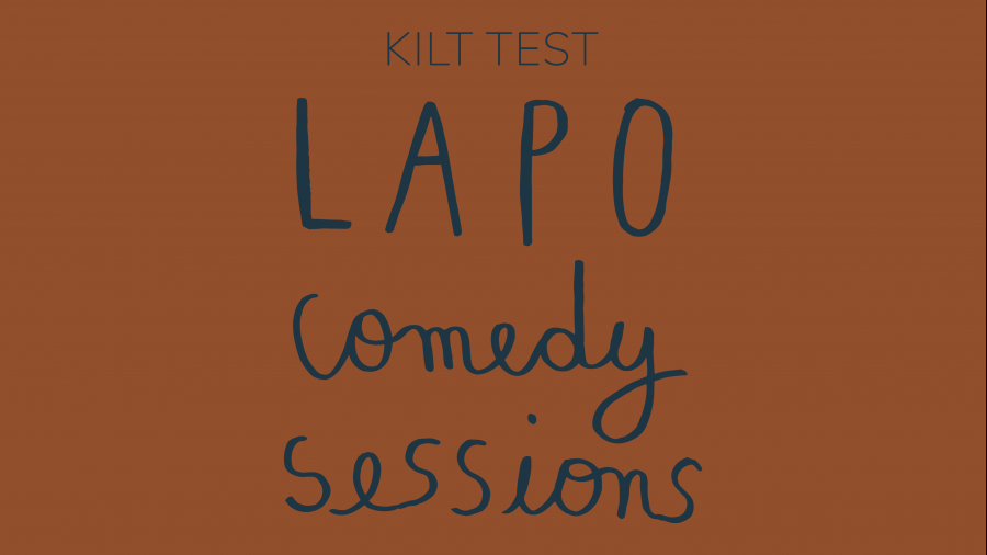 LAPO Comedy Sessions - Kilt Test