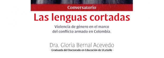 Las lenguas cortadas. Gloria Bernal Acevedo. Violencia de género