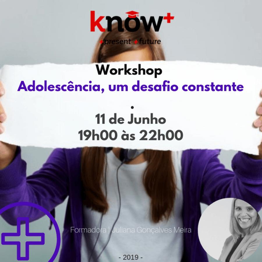 Workshop - 'Adolescência, um desafio constante'
