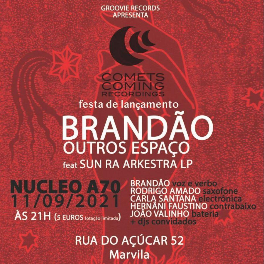 Lançamento Brandão - OUTROS ESPAÇO & Label Comets Coming