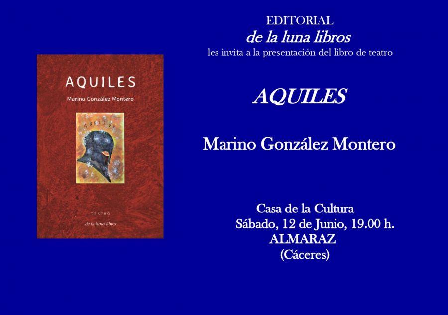 Lectura dramatizada de Aquiles de Marino González Montero en Almaraz (editorial  de la luna libro-Mérida)