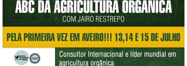 Curso Abc da Agricultura Orgânica com Jairo Jestrepo