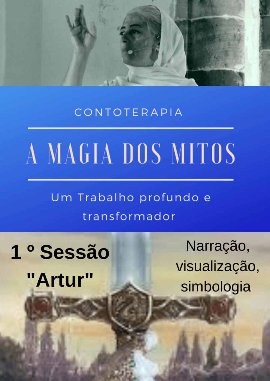 CONTOTERAPIA - A MAGIA DOS MITOS | SESSÃO 1 - ARTHUR