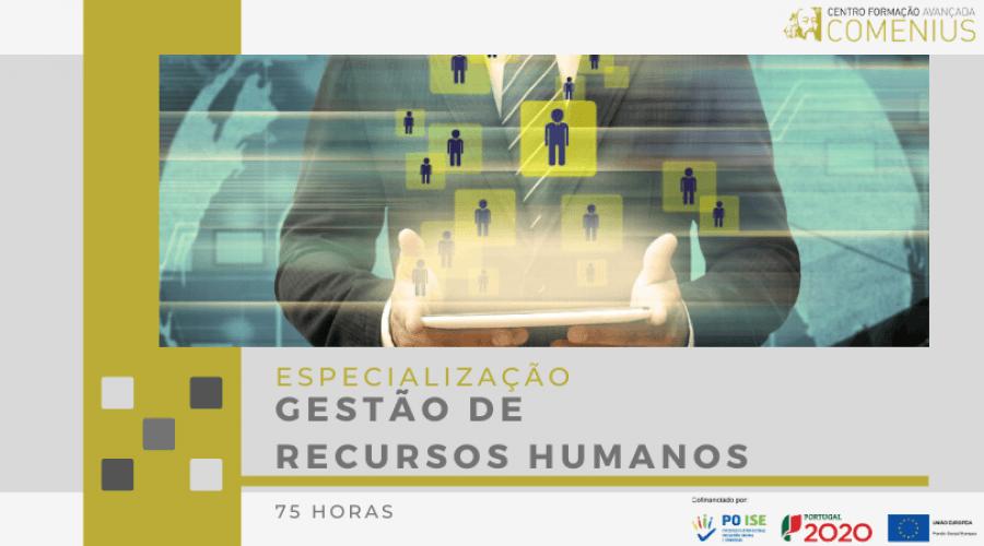 Especialização em Gestão de Recursos Humanos I 75 Horas