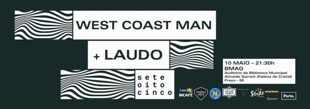 West Coast Man + Laudo