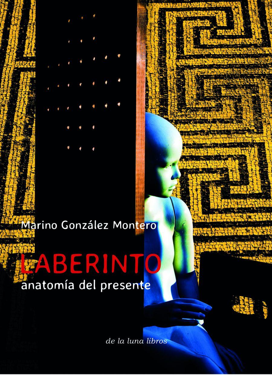 Presentación del libro de teatro Laberinto: anatomía del presente de Marino González Montero