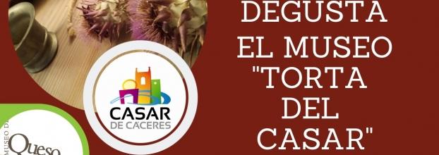 Degusta el Museo Torta del Casar