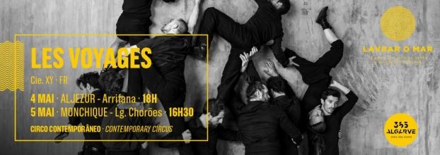 Les Voyages - Cie. XY (Fr)   circo contemporâneo
