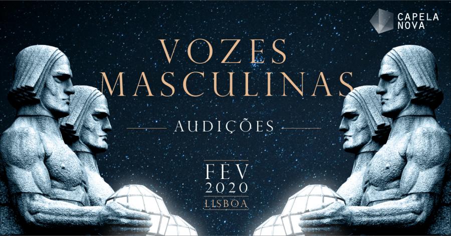 Audições Abertas: VOZES MASCULINAS | Coro Capela Nova